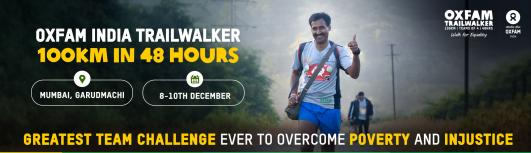 OXFAM TRAILWALKER MUMBAI - Friday December 8th, 2017 to Sunday December 10th, 2017 6:00 AM  Onwards - Mumbai