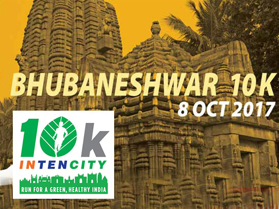 10K INTENCITY - Bhubaneshwar - Jan 7, 2018 , 5:30 AM to 11:30 AM  - Bhubaneswar