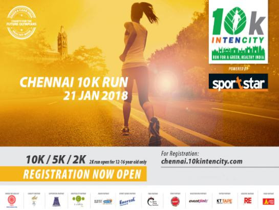 10K INTENCITY - Chennai - Jan 21, 2018 , 5:30 AM to 11:30 AM  - Chennai