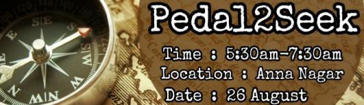 Pedal2Seek - Saturday August 26th, 2017 , 5:30 AM to 7:30 AM  - Chennai