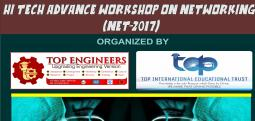 HI TECH ADVANCE WORKSHOP ON NETWORKING (NET-2017)-Aug 20, 2017 9:30 AM  Onwards - Chennai