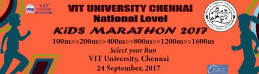 100M - VIT UNIVERSITY CHENNAI NATIONAL LEVEL KIDS MARATHON 2017 - Sunday September 24th, 2017 3:00 PM  Onwards - Chennai