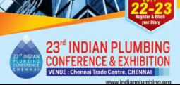 23rd Indian Plumbing Conference and Exhibition -Sep 22, 2017 to Sep 23, 2017 10:00 AM  Onwards - Chennai