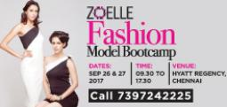 ZOELLE FASHION MODEL BOOTCAMP - Sep 26, 2017 to Sep 27, 2017 , 9:00 AM to 5:30 PM  - Chennai
