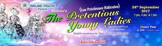 The Pretentious Young Ladies (English Play) - Sunday September 24th, 2017 1:00 PM  Onwards - Chennai