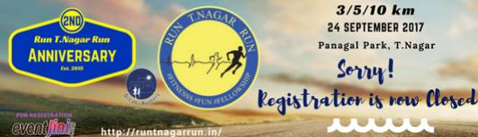 Run T Nagar Run (RTR) 2nd Anniversary Run - Sunday September 24th, 2017 , 4:45 AM to 6:45 AM  - Chennai