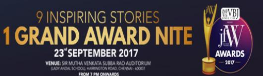 JFW AWARDS-2017 - Saturday September 23rd, 2017 6:45 PM  Onwards - Chennai