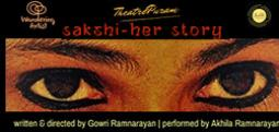 Sakshi-Her Story-Oct 21, 2017 to Oct 22, 2017 , 6:30 PM to 8:00 PM  - Chennai