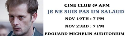 Cine Club : Je ne suis pas un salaud - Sunday November 19th, 2017 , 7:00 PM to 9:00 PM  - Chennai