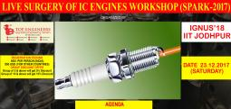 LIVE SURGERY OF IC ENGINES WORKSHOP (SPARK-2017)-Dec 23, 2017 9:00 AM  Onwards - Chennai