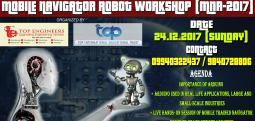 MOBILE NAVIGATOR ROBOT WORKSHOP (MNR-2017)-Dec 24, 2017 9:00 AM  Onwards - Chennai