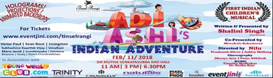 ADI AND ASHI'S INDIAN ADVENTURE - Sunday February 11th, 2018 , 11:00 AM to 9:00 PM  - Chennai