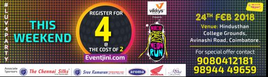 MIRCHI NEON RUN - COIMBATORE - Saturday February 24th, 2018 , 5:00 PM to 9:00 PM  - Coimbatore