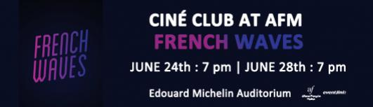 Cine club : French Waves - Sunday June 24th, 2018 , 7:00 PM to 8:10 PM  - Chennai