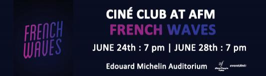Cine club : French Waves - Thursday June 28th, 2018 , 7:00 PM to 8:10 PM  - Chennai