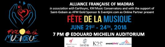 FETE DE LA MUSIQUE - Friday June 22nd, 2018 , 7:00 PM to 10:00 PM  - Chennai