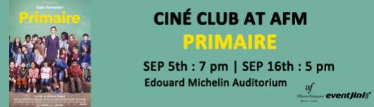 Cine club : Primaire - Sunday September 16th, 2018 , 5:00 PM to 6:45 PM  - Chennai