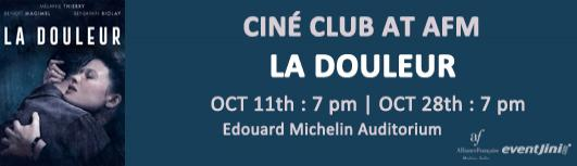 Cine club : La douleur - Thursday October 11th, 2018 , 7:00 PM to 9:00 PM  - Chennai