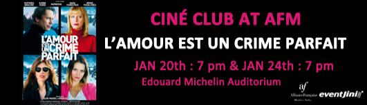 cine club : lamour est un crime parfait - Sunday January 20th, 2019 , 7:00 PM to 9:00 PM  - Chennai