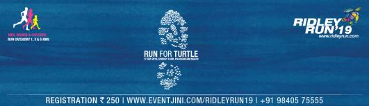 Ridley Run 19 - Run for TURTLES - Sunday February 17th, 2019 , 5:30 AM to 8:30 AM  - Chennai