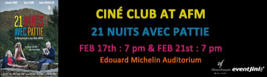 Cine club : 21 nuits avec pattie - Thursday February 21st, 2019 , 7:00 PM to 8:50 PM  - Chennai