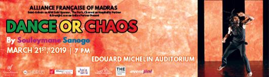 Dance or Chaos - Thursday March 21st, 2019 , 7:00 PM to 8:00 PM  - Chennai