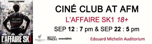 Cine club L affaire SK1 - Sunday September 22nd, 2019 , 5:00 PM to 7:00 PM  - Chennai